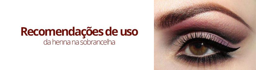 SPA da Sobrancelha em Brasília-recomendacoes-de-uso-da-henna-na-sobrancelha